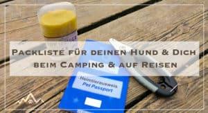 Packliste Camping mit Hund